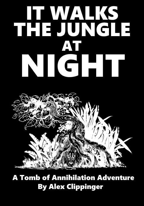 DMs Guild Review – It Walks the Jungle atNight